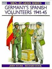 Men-At-Arms Ser.: Germany's Spanish Volunteers 1941-45 103 by John Scurr (198...