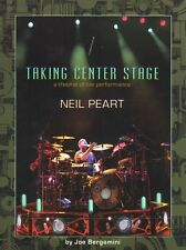 Neil Peart Taking Center Stage RUSH DRUMS Drummer Music Book