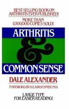 Arthritis and Common Sense Fireside Books Holiday House