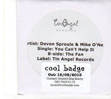 (EY799) Devon Sproule & Mike O'Neill, You Can't Help It - 2013 DJ CD