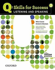 Q - Skills for Success - Listening and Speaking No. 3 by Kristin D. Sherman a...