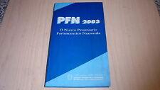 PFN 2003 IL NUOVO PRONTUARIO FARMACEUTICO NAZIONALE MINISTERO DELLA SALUTE+OTTMO