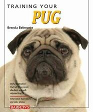 Training Your Pug (Training Your Dog) - Acceptable - Belmonte, Brenda - Paperbac