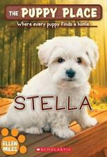 The Puppy Place: The Puppy Place #36: Stella 36 by Ellen Miles (2015, Paperback)