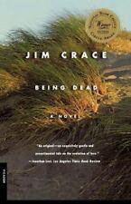 Being Dead: A Novel, Jim Crace, Good Book
