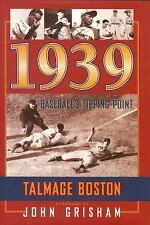 1939: Baseball's Tipping Point by Boston, Talmage