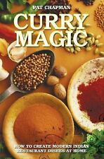 Curry Magic: How to Create Modern Indian Restaurant Dishes at Home, Chapman, Pat