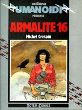 Michel Crespin : Armalite 16 - Collana Umanoidi - 1984 - ottimo