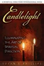 Spiritual Directors International: Candlelight : Illuminating the Art of...