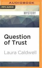 Izzy Mcneil: Question of Trust by Laura Caldwell (2016, MP3 CD, Unabridged)