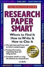 Princeton Review: Research Paper Smart: Where to Find It, How to Write It, How