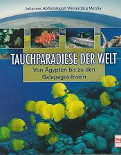 Tauchparadiese der Welt von Ingolf Winter, Johannes Höflich / #d1