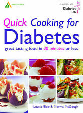 Louise Blair, Norma McGough Quick Cooking for Diabetes: Great Tasting Food In 30