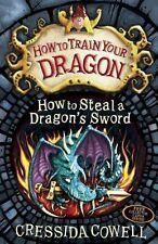 How to Steal a Dragon's Sword (Hiccup) - Cressida Cowell