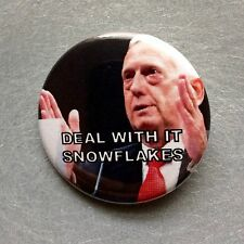 """Deal With It Snowflake Mad Dog Mattis USMC Pinback Button - 1.5"""" - Free Shipping"""