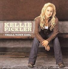 Small Town Girl, Pickler, Kellie, Acceptable