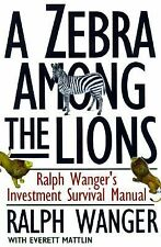 A ZEBRA IN LION COUNTRY: The Dean Of Small Cap Stocks Explains How To Invest In