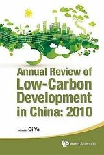 Annual Review Of Low-Carbon Development In China: 2010, Qi Ye, Very Good Book