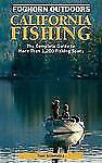 California Fishing: The Complete Guide to More Than 1200 Fishing Spots in the Go