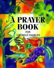 A Prayer Book for Catholic Families