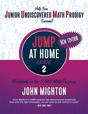 Jump: Jump at Home, Grade 2 : Worksheets for the Jump Math Program by John...
