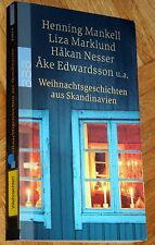 Weihnachtsgeschichten aus Skandinavien von Henning Mankell, Liza Marklund, u. a.