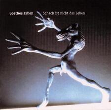 Goethes Erben - Schach Ist Nicht das Leben