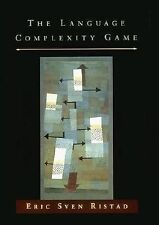 The Language Complexity Game (Artificial Intelligence) by Ristad, Eric Sven