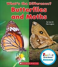 Rookie Read-About® Science What's the Difference?: Butterflies and Moths by...