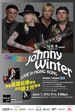 """JOHNNY WINTER """"WOODSTOCK EXPERIENCE"""" LIVE IN HONG KONG 2012 CONCERT TOUR POSTER"""