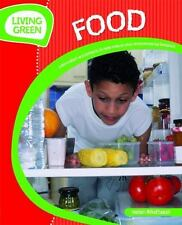 Food: Information and Projects to Reduce Your Environmental Footprint (Living