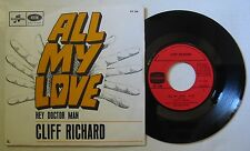 CLIFF RICHARD (SP 45T)   ALL MY LOVE -  HEY DOCTOR MAN