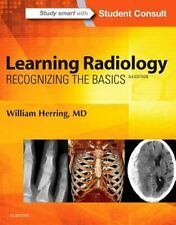 Learning Radiology : Recognizing the Basics with STUDENT CONSULT Online 2016 3e