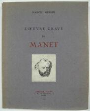 MANET - GUÉRIN Marcel. L'œuvre gravée de MANET. Paris, 1944. Première édition.