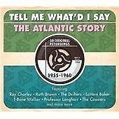 Various Artists: Tell Me What'd I Say: The Atlantic Story 1955-1960 (CD)