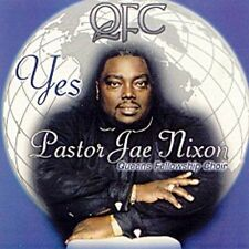 Pastor Jae Nixon Yes: A Live Recording CD ***NEW***