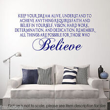 Keep your Dream Alive and Believe Quote Wall Stickers Inspirational Quote Decal