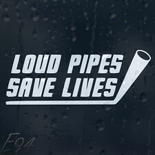 Loud Pipes Save Lives Funny Car Decal Vinyl Sticker For Panel Bumper Window