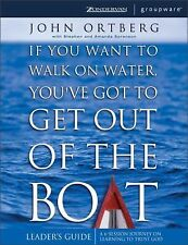 If You Want to Walk on Water, You've Got to Get Out of the Boat - Leaders Guide,