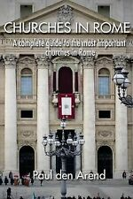 Churches in Rome: A complete guide to the most important churches in Rome by de