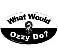 OZZY OSBOURNE Music Sticker WHAT WOULD OZZY DO?
