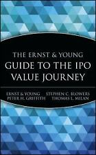 The Ernst & Young Guide to the IPO Value Journey-ExLibrary