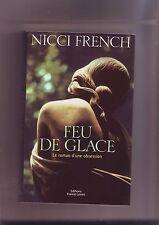nicci French - feu de glace - le roman d'une obsession -
