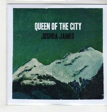 (GS546) Joshua James, Queen Of The City - DJ CD