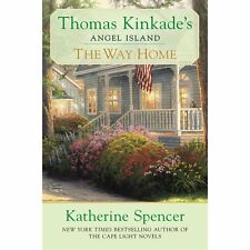 The Way Home: Thomas Kinkade's Angel Ialand (Thomas Kinkade's Angel Is-ExLibrary