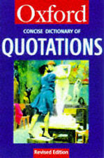 The Concise Oxford Dictionary of Quotations (Oxford Reference),