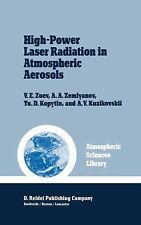 High-Power Laser Radiation in Atmospheric Aerosols: Nonlinear Optics o-ExLibrary
