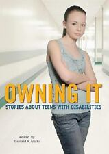 Owning It: Stories About Teens with Disabilities-ExLibrary