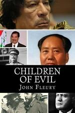 Children of Evil: What Happened to the Children of 15 of the Worst Leaders, Fleu