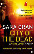 City of the Dead: A Claire DeWitt Mystery, Gran, Sara, New Book